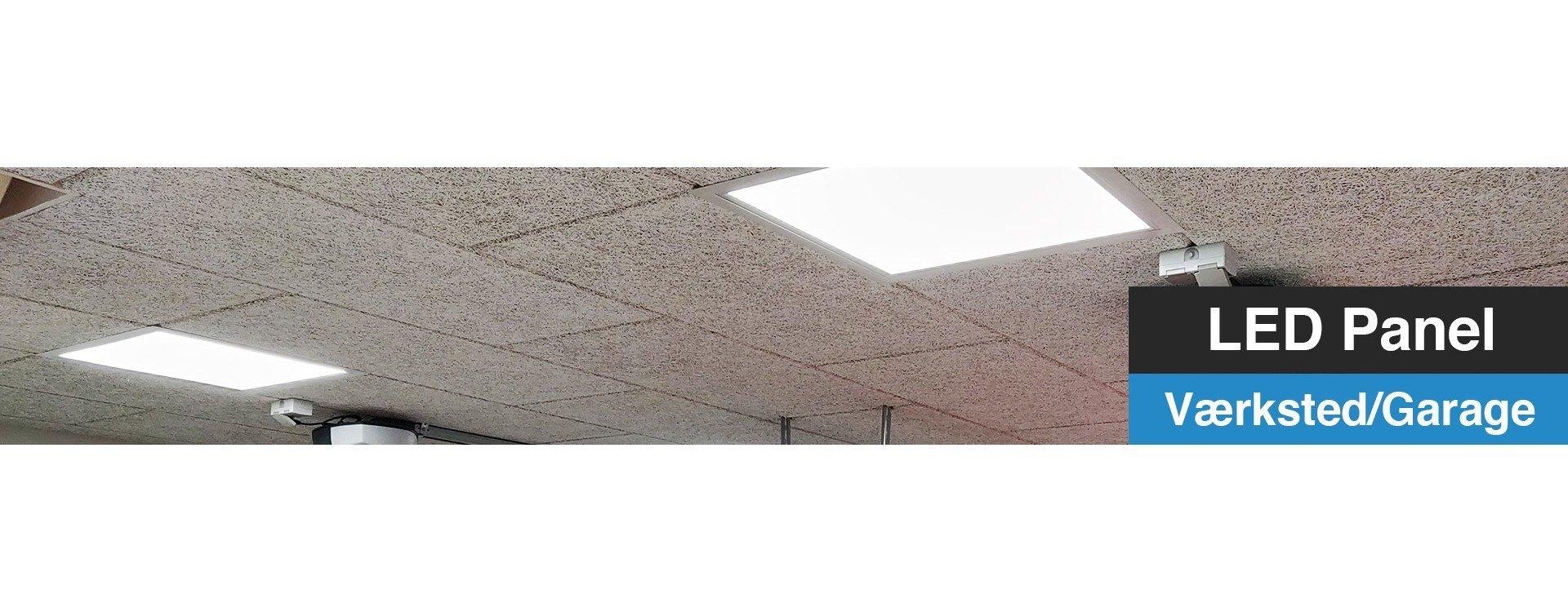 LED Panel - Værksted/Garage